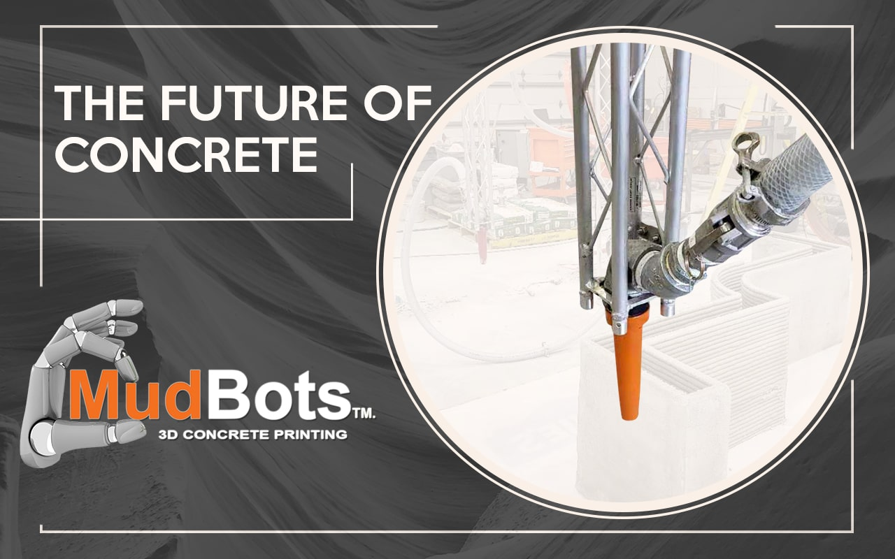 Learn more how 3D Concrete Printing is going to change the construction industry.